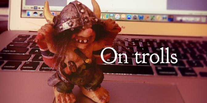 On trolls